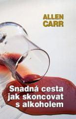 Allen Carr: Snadná cesta, jak skoncovat s alkoholem
