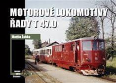 Martin Žabka: Motorové lokomotivy řady T 47.0