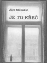 Aleš Stroukal: Je to křeč