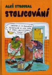 Aleš Stroukal: Stolicování
