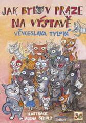 Věnceslava Tylová: Jak bylo v Praze na výstavě