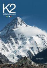 Pavel Bém: K2 Královna hor