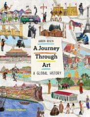 Aaron Rosen: A Journey Through Art : A Global History