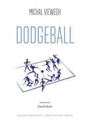 Michal Viewegh: Dodgeball (Vybíjená - anglicky)