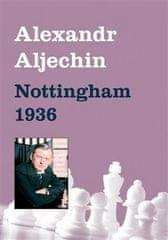 Alexandr Aljechin: Nottingham 1936