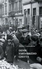 Adam Czerniaków: Deník varšavského ghetta