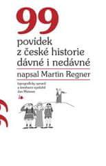 99 povídek z české historie dávné i nedávné