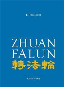 Li Hongzhi: Zhuan Falun - Otáčení kolem Zákona