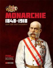 Andrea Poláčková, Lucie Jahodářová, eds.: Monarchie 1848–1918
