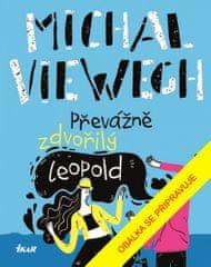 Michal Viewegh: Převážně zdvořilý Leopold