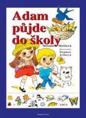 Milada Motlová: Adam půjde do školy