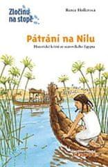 Renée Hollerová: Pátrání na Nilu - Historické krimi ze starověkého Egypta.
