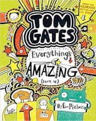 Liz Pichon: Tom Gates 3: Everything's Amazing (sort of)