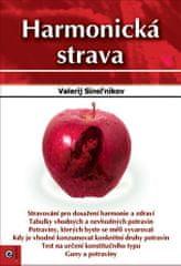 Valerij Sineľnikov: Harmonická strava