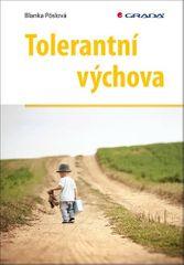 Blanka Pöslová: Tolerantní výchova