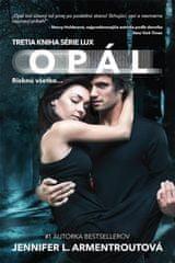 Armentroutová Jennifer L.: Opál – Risknú všetko...