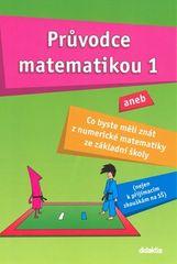 Martina Palková: Průvodce matematikou 1 - aneb co byste měli znát z numerické matematiky ze základní školy