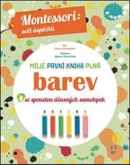 Chiara Piroddi: Moje první kniha plná barev - Montessori: Svět úspěchů; Se spoustou úžasných samolepek