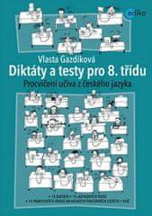 Vlasta Gazdíková: Diktáty a testy pro 8. třídu