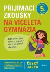 Vlasta Gazdíková: Přijímací zkoušky na víceletá gymnázia – český jazyk
