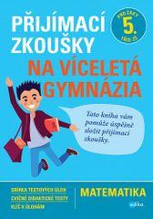 Stanislav Sedláček: Přijímací zkoušky na víceletá gymnázia – matematika