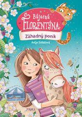Szillatová Antje: Báječná Florentýna 2: Záhadný poník