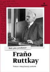 Kolektív: Náš pán profesor Fraňo Ruttkay