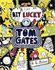 Liz Pichon: Tom Gates 7 A Tiny Bit Lucky