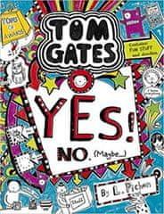 Liz Pichon: Tom Gates 8: Yes! No (Maybe...)