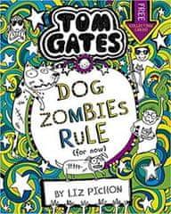 Liz Pichon: Tom Gates 11: DogZombies Rule (For now...)