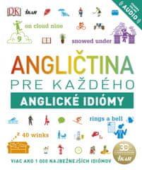 autor neuvedený: Angličtina pre každého - Anglické idiómy