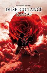 Aneta Schauerová: Duše, co tančí tango