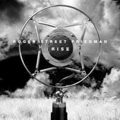 Friedman Roger Street: Rise - CD