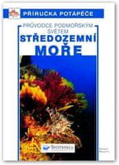 Svojtka Středozemní moře – Průvodce podmořským světem