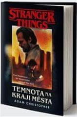 Adam Christopher: Stranger Things: Temnota na okraji města