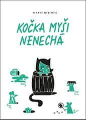 Rejfová Marie: Kočka myši nenechá