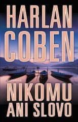 Harlan Coben: Nikomu ani slovo