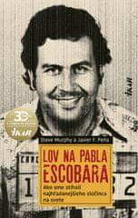 Murphy, Javier F. Pena Steve: Lov na Pabla Escobara