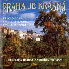 Dechová hudba Antonína Otavy: Praha je krásná - CD