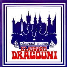 Městská dechová hudba Klatovští dragouni: Klatovští dragouni - CD