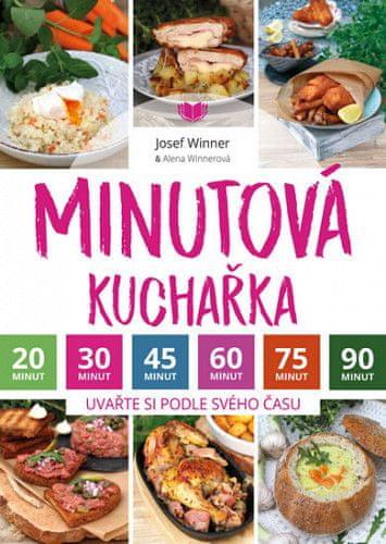 Alena Winnerová: Minutová kuchařka - Uvařte si podle svého času