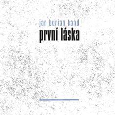 Jan Burian Band: První láska - CD