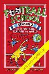 Alex Bellos: Fotbalová škola 2: Kde fotbal zachraňuje svět