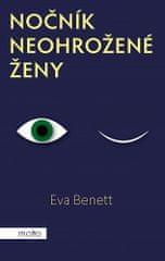 Eva Benett: Nočník neohrožené ženy