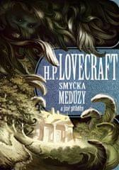 Howard Phillips Lovecraft: Smyčka medúzy a další příběhy