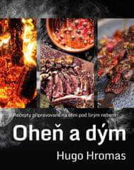 Hromas Hugo: Oheň a dým