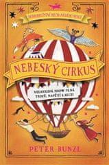 Peter Bunzl: Nebeský cirkus - Dobrodružství mechanického srdce 3