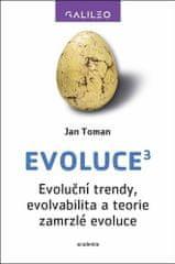 Jan Toman: Evoluce3 - Evoluční trendy, evolvabilita a teorie zamrzlé evoluce