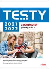 Dana Gazárková: Testy 2021-2022 z matematiky pro žáky 9. tříd ZŠ