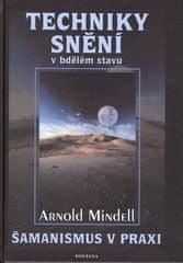 Arnold Mindell: Techniky snění